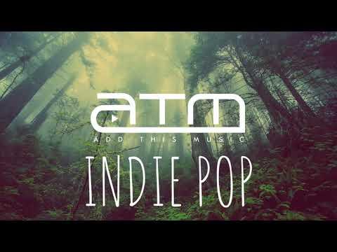 Best Indie Pop Compilation - Winter 2018/2019 | Chill Clean Indie Pop Mix