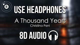 Christina Perri   A Thousand Years (8D AUDIO)