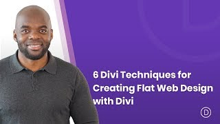 6 Divi Techniques For Creating Flat Web Design With Divi