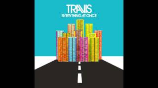 Travis - Strangers On A Train - Everything At Once