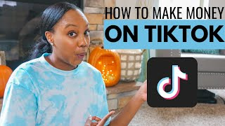 HOW TO MAKE MONEY ON TIKTOK!  Creator Fund, Creator Marketplace, Going Live + More!
