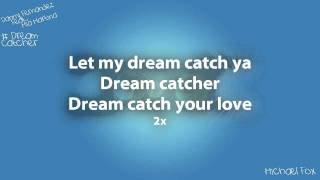 Danny Fernandes - Dream Catcher (Feat. Mia Martina) [Lyrics on Screen] M'Fox