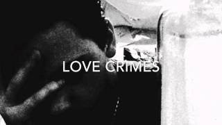 Anonymous - Love Crimes