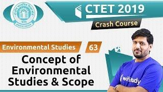 2:00 PM - CTET 2019   Environmental Studies by Praveen Sir   Concept of Envir. Studies & Scope