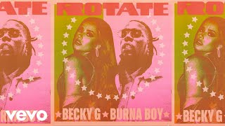 Kadr z teledysku Rotate tekst piosenki Becky G & Burna Boy