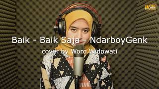 Download lagu Baik Baik Saja Ndarboy Genk By Woro Widowati Mp3