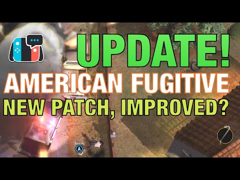 American Fugitive on Switch - New Patch, any improvements?