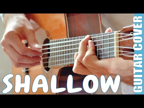 Shallow (Lady Gaga/Bradley Cooper) - Fingerstyle tutorial (guitar