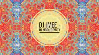Culoe De Song - Rambo (Dj Ivee Remix)