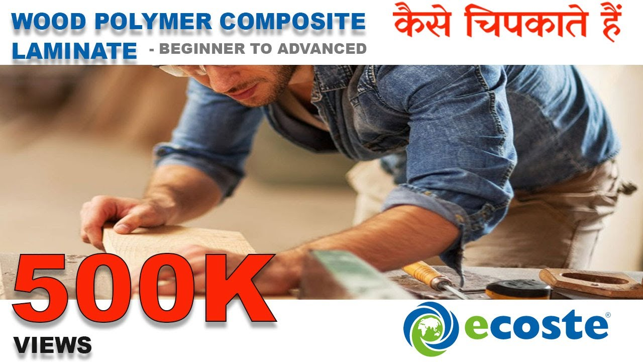 How To Paste Laminate & Veneer On ECOSTE PVC & WPC Board With 100% Water Proof Guarantee!!!
