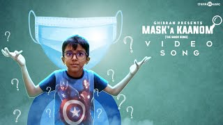 Mask'a Kaanom (The Mask Song) Video Feat. Krishen Ghibran | Ghibran