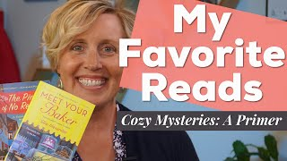 Cozy Mysteries & The Cozy Mystery Genre: A Primer ☠️📚My Favorite Reads
