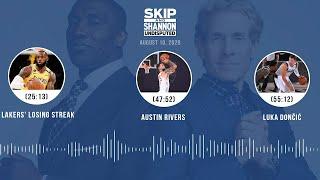 Lakers' losing streak, Austin Rivers, Luka Dončić (8.10.20) | UNDISPUTED Audio Podcast