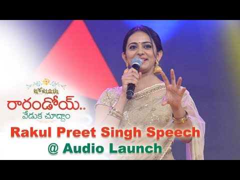 Rakul Preet Singh Speech at Raarandoi Veduka Chuddham Audio Launch