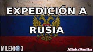 Milenio 3   Expedición A Rusia