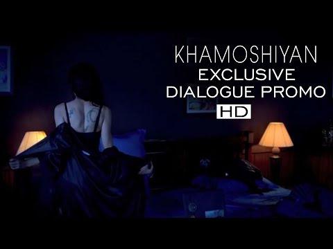 KHAMOSHIYAN -