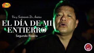 El Día de Mi Entierro - Segundo Rosero  (Video)