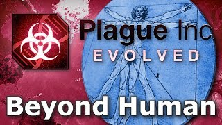 Plague Inc. Custom Scenarios - Beyond Human