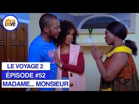 MADAME... MONSIEUR - épisode #52 - Le voyage 2 (série africaine, #Cameroun)