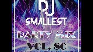 DJ Smallest - Party mix vol. 80