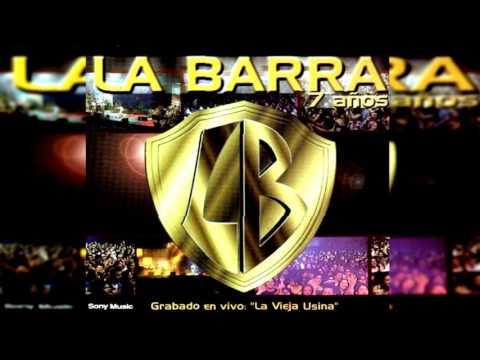 Ni tú, ni yo - La Barra