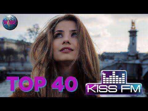 KISS ПАРАД TOP 40 (KISS FM Ukraine) - 19 Февраля 2019