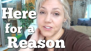 We Are Here For A Reason    Family Vlogs