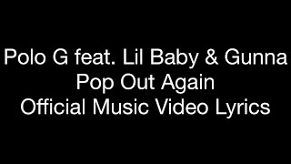 Polo G Feat. Lil Baby & Gunna   Pop Out Again (Official Music Video Lyrics)