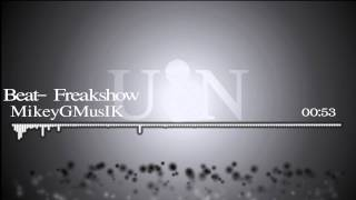 Freakshow - MikeyGMusIK (undergroundnova)
