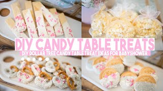 DIY CANDY TABLE TREATS | DOLLAR TREE DIY CANDY TABLE TREATS | BABYSHOWER TREATS FOR DESSERT TABLE