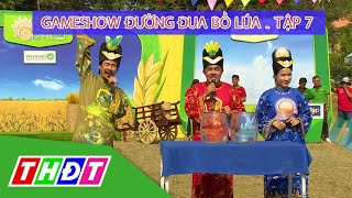 Gameshow Đường đua bồ lúa Tập 7 - Vĩnh Hưng (Long An) | THDT