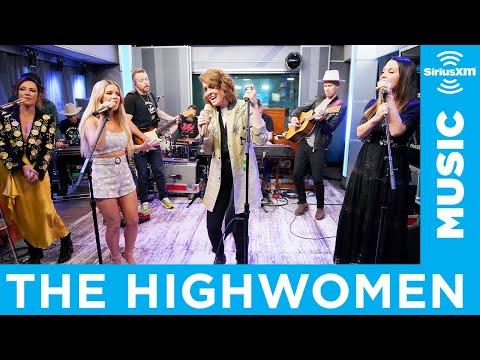 The Highwomen - Redesigning Women [LIVE @ SiriusXM]