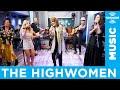 Download Video The Highwomen - Redesigning Women [LIVE @ SiriusXM]