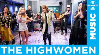 The Highwomen   Redesigning Women [LIVE @ SiriusXM]