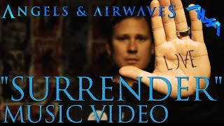 "Angels & Airwaves ""Surrender"" Official Music Video"