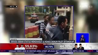 Diduga Sebar Status Menghasut dan Hoaks, Oknum Pilot Ditangkap NET12