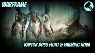 Warframe - Raptor Boss Fight(Europa) and Farming the Nova Warframe