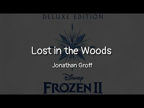 Jonathan Groff - Lost in the Woods (lyrics)
