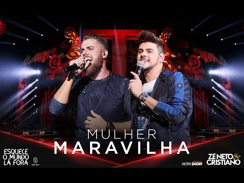 MULHER MARAVILHA – Zé Neto e Cristiano