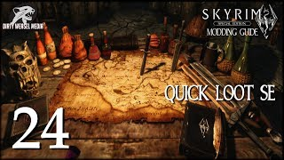 Quick Loot SE - Skyrim Special Edition Modding Guide Ep24