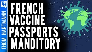 In France A Vaccine Passport is Necessary