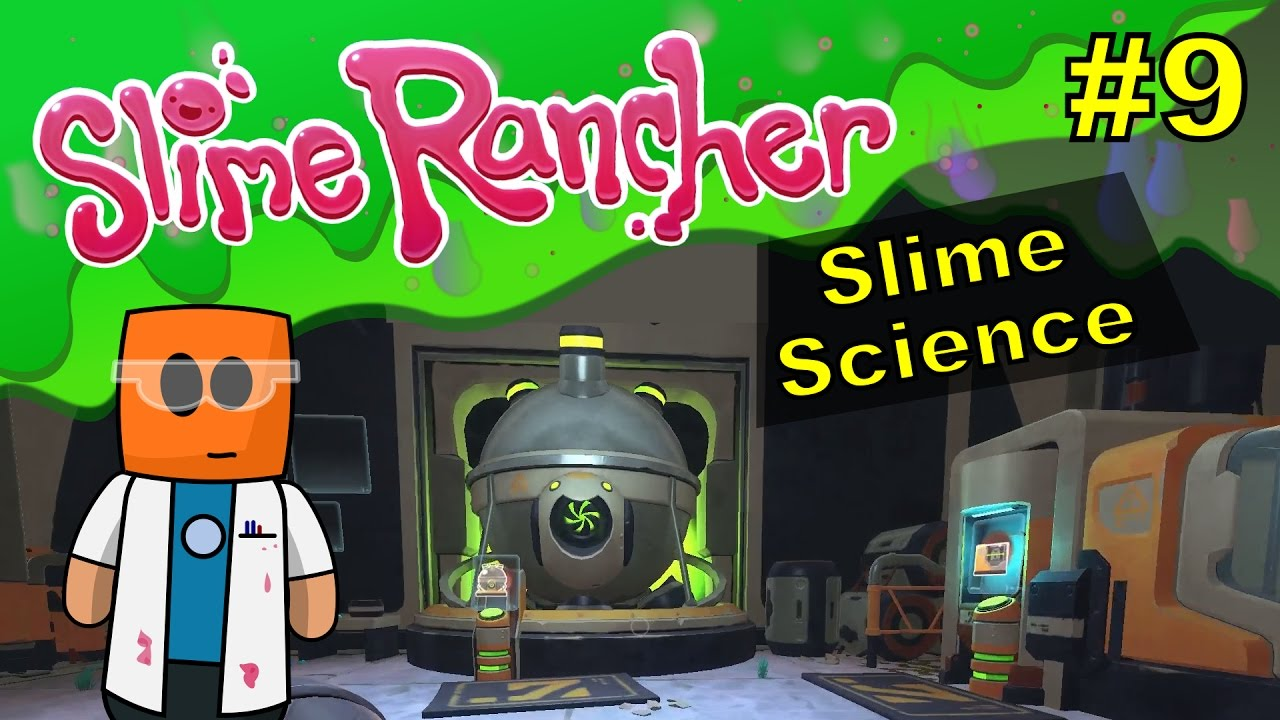Slime Rancher #9 | Slime Science