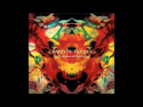 Blood (Song) by Band of Skulls