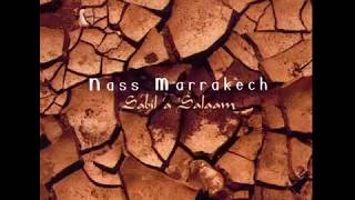 تحميل اغاني Nass Marrakech Sabil 'a 'Salaam 2000 MP3