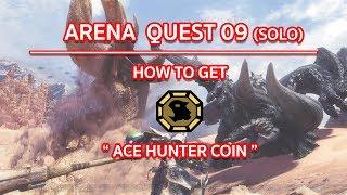 Monster Hunter  World : ARENA09 : ace hunter coin