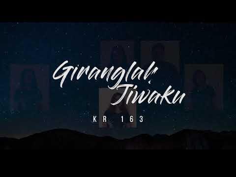 Giranglah Jiwaku - KR 163 (GYS Cianjur)