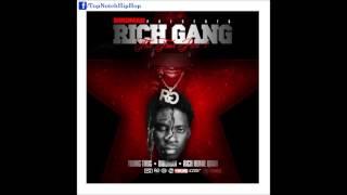 Rich Homie Quan & Young Thug - I Know It [Rich Gang: Tha Tour Pt. 1]