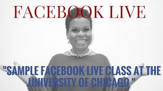 Facebook Live Class at the University of Chicago Polsky Center