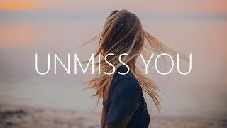 Clara Mae   Unmiss You (Lyrics)
