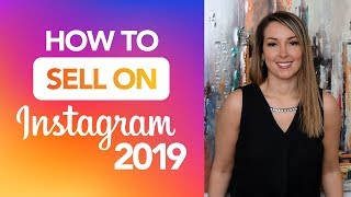 How to Sell on Instagram 2019